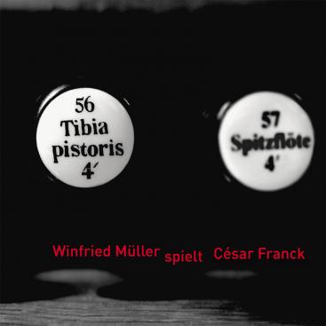 CD Winfried Müller spielt Cesar Franck